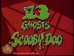 13 Ghosts of Scooby-Doo, The