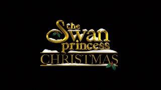 The Swan Princess Christmas.Swan Princess Christmas The